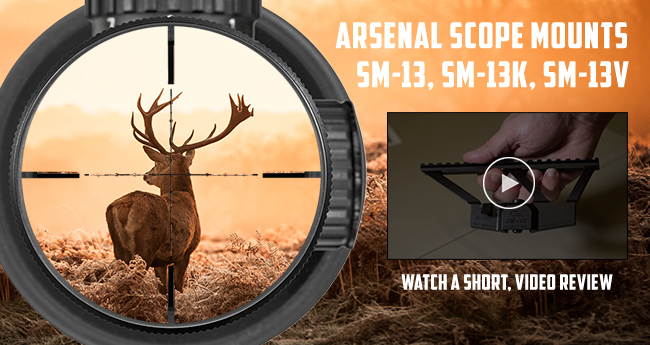 Arsenal Scope Mounts - SM-13, SM-13K, SM-13V
